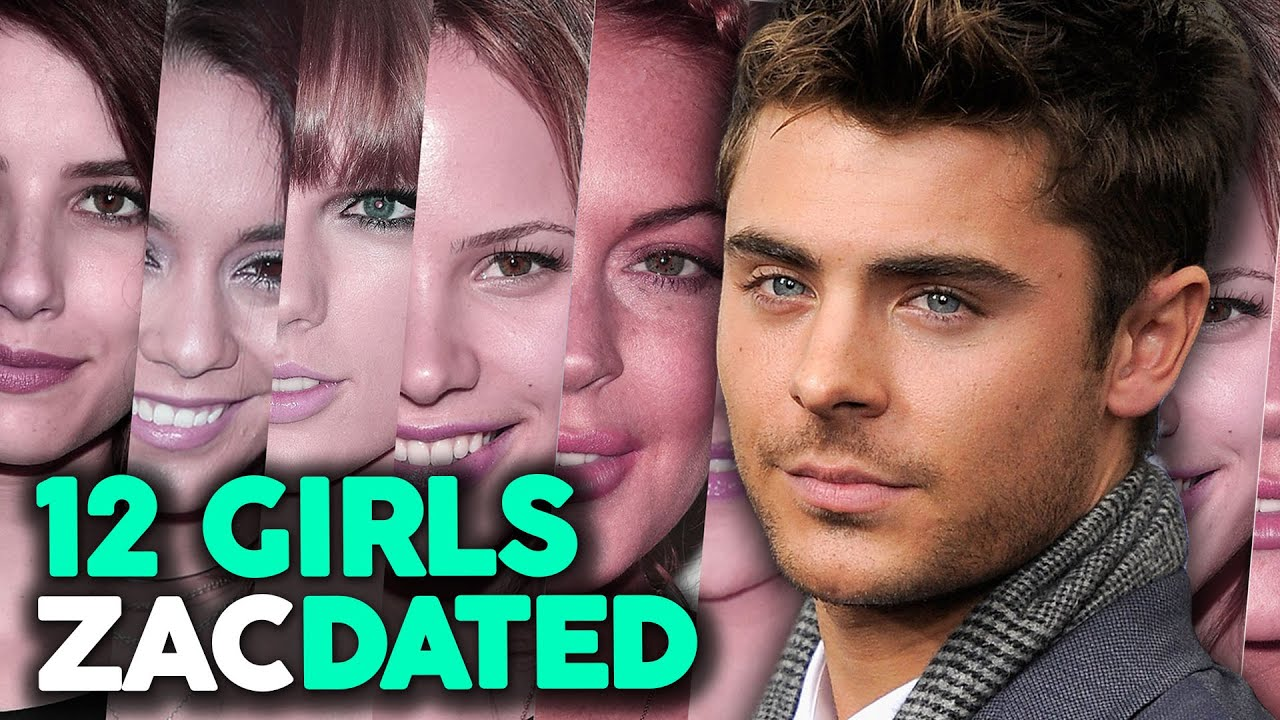 Zac Efron Girlfriends 2019 Who Is Zac Dating Now