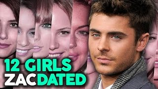 "Repeat youtube video 12 Girls Zac Efron Has ""Dated"""
