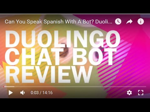 Can You Speak Spanish With A Bot? Duolingo Chatbot Review