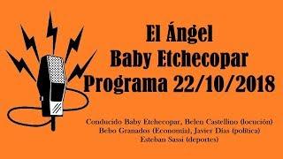 El Ángel con Baby Etchecopar Programa 22/10/2018