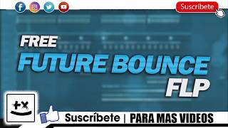 Free Future Bounce FLP: by Um41K [Only for Learn Purpose]