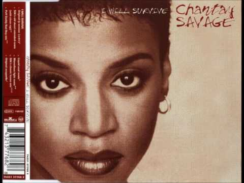 CHANTAY SAVAGE ~ I Will Survive (Silk's Old Skool Extended Remix - With Clean Rap)