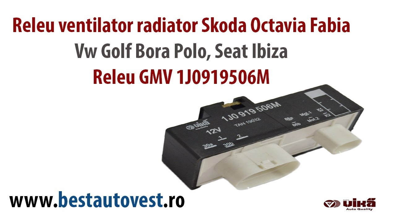releu ventilator radiator skoda octavia fabia vw golf bora polo seat ibiza releu gmv 1j0919506m [ 1280 x 720 Pixel ]