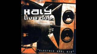 Kaly Live Dub - Electric Kool Aid (2000) Full Album