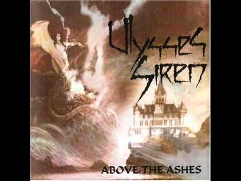 Ulysses Siren - Above the ashes [Full Album] [Compilation]