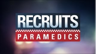 RECRUITS - PARAMEDICS: Trailer