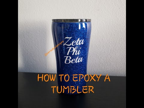 How to EPOXY a Tumbler!!!! Beginner Friendly