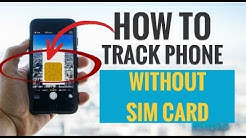 How to Track Phone Without Sim Card (5 Simple Ways)