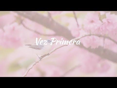 Carla Morrison - Vez primera (letra)