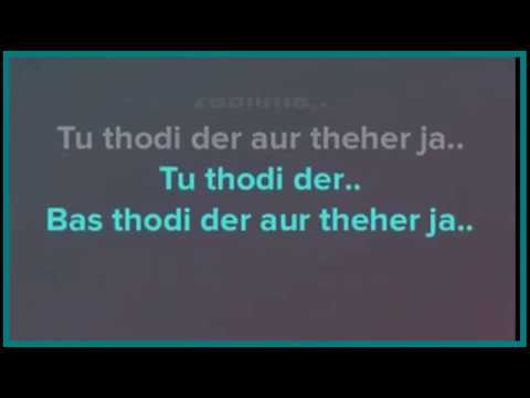 Thodi Der karaoke with lyrics | Shreya ghoshal | half girlfriend | instrumental