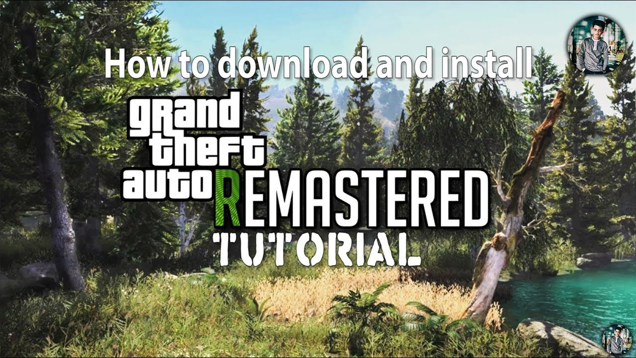 How to download and install - Grand Theft Auto V Remastered - 2K18 - Easy &  Slow Tutorial + Gameplay