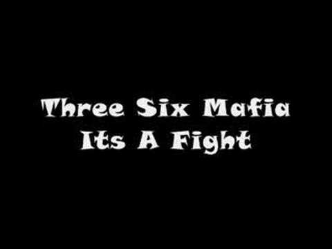 Official Three Six Mafia - Its A Fight