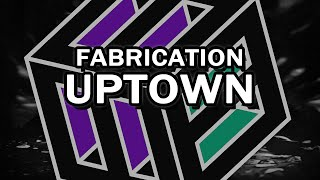 Fabrication - Uptown [Free Download]