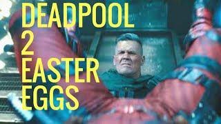 All Deadpool 2 *EASTER EGGS*
