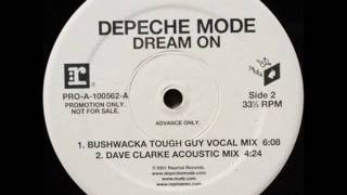 B1 Depeche Mode - Dream On (Bushwacka Tough Guy Vocal Mix)