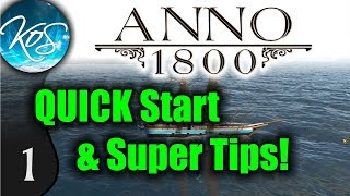 Anno 1800: QUICK Start Guide, Super Tips for Early Game! Make money!