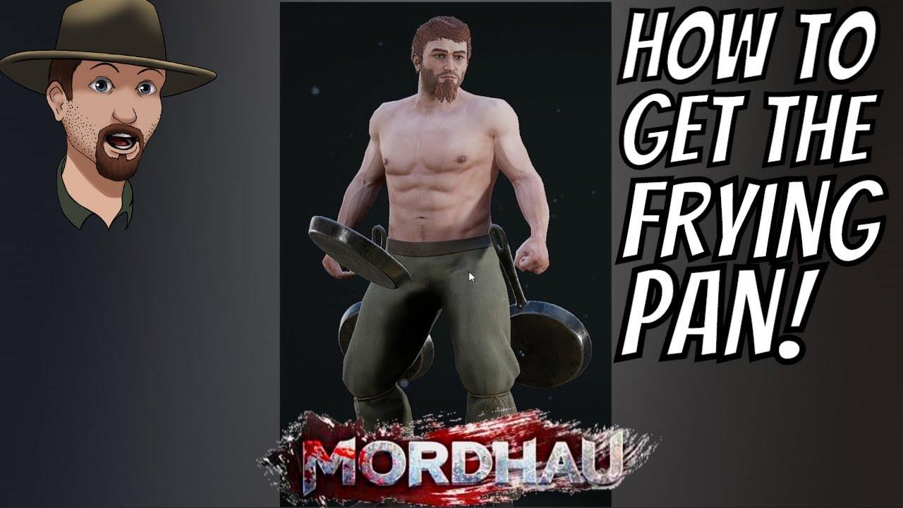 Mordhau - How to Get the Frying Pan -