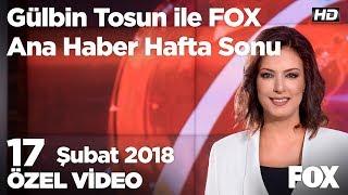 Yunanistan çarpışma görüntüsü yayınladı! 17 Şubat 2018 Gülbin Tosun ile FOX Ana Haber Hafta Sonu