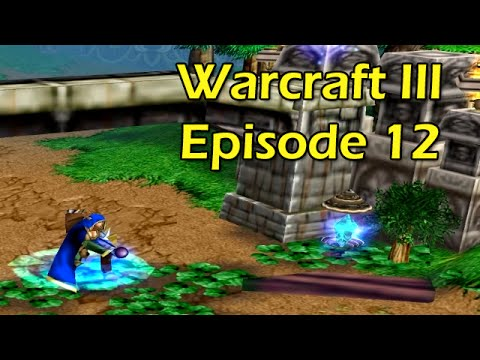 Warcraft 3 with Wowcrendor Ep 12: SYLVANAS TO THE RESCUE