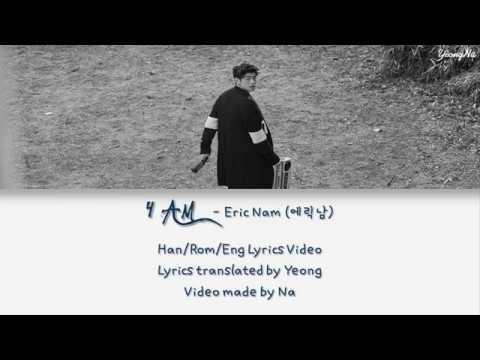 [Han/Rom/Eng] 4 AM - 에릭남 (Eric Nam)