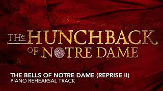 The Bells of Notre Dame (Reprise II) - Hunchback of Notre Dame - Piano Accompaniment/Rehearsal Track