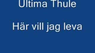 Ultima Thule - här vill jag leva