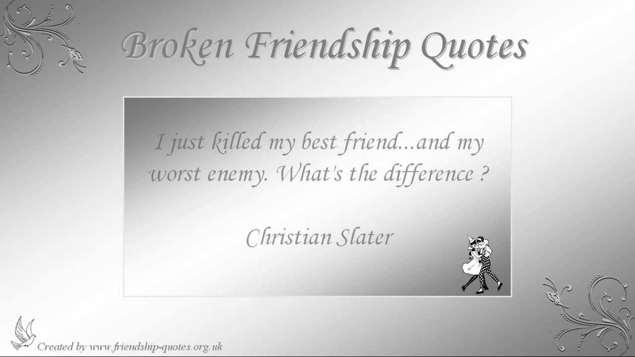 Quotes About Broken Friendships Inspiration Broken Friendship Quotes  Youtube