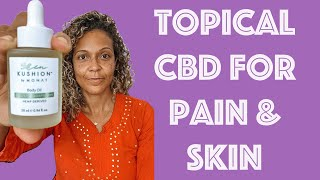 Topical CBD For Pain & Skincare