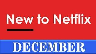 New to Netflix: December 2018