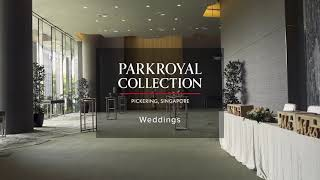 PARKROYAL COLLECTION Pickering, Singapore – Weddings