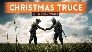► THE CHRISTMAS TRUCE OF WORLD WAR 1! - Battlefield 1(All about the Christmas Truce of 1914, in the trenches on the Western Front. Hundreds of thousands of British and German soldiers laid down their weapons for ..., 2016-12-23T14:58:03.000Z)