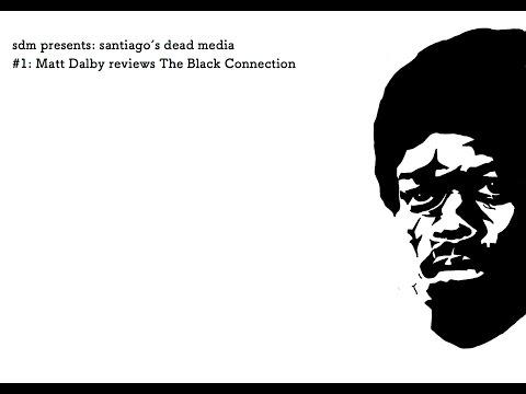 santiago's dead media #1: The Black Connection review