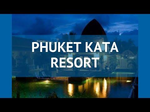 PHUKET KATA RESORT 3* Таиланд Пхукет обзор – отель ПХУКЕТ КАТА РЕЗОРТ 3* Пхукет видео обзор