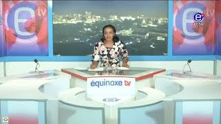 6PM NEWS  EQUINOXE TV TUESDAY, JANUARY 03rd 2018