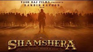 Shamshera Movie Trailer| first look | Ranbir Kapoor  sanjay dutt teaser | HD Movie Trailers