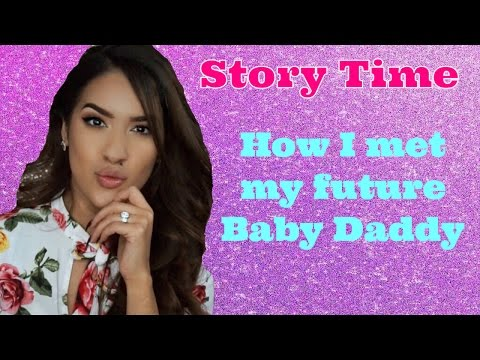 STORYTIME: HOW I MET MY FUTURE BABY DADDY + HUGE NEWS!!