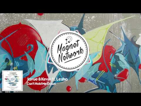 Javue & Kevin Ft. Lesha - Can't Hold Me Down // Radio Edit