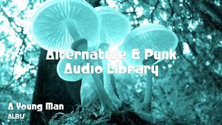 🎵 A Young Man - ALBIS 🎧 No Copyright Music 🎶 Alternative & Punk Music