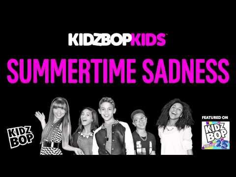 KIDZ BOP Kids - Summertime Sadness (KIDZ BOP 25)