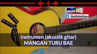 Download Lagu Instrumen lirik MANGAN TURU BAE - devi manual (tarling) cover akustik gitar mp3