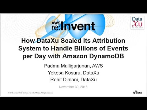 AWS re:Invent 2016: How DataXu scaled its System to handle billions of events with DynamoDB (DAT312)