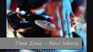 Time Zone - Raul Lokura