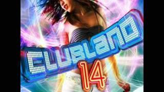Clubland 14 Disc 1: Kate Ryan - Ella Ella La