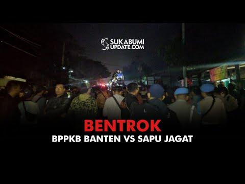 Bentrok BPPKB Banten VS Sapu Jagat