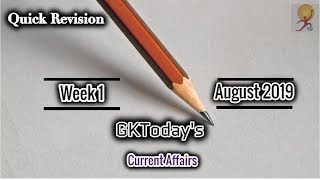August 2019 Week 1(01-07 August) Current Affairs[English]
