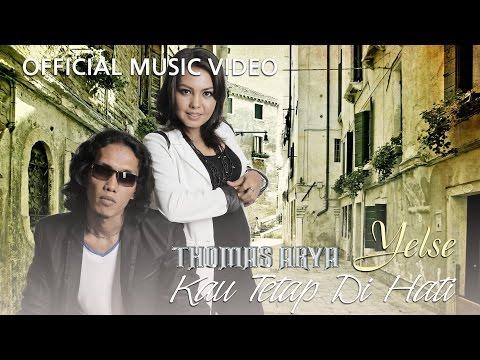 Free Download Thomas & Yelse - Kau Tetap Di Hati [official Music Video Hd] Mp3 dan Mp4