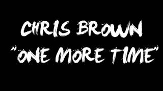 Chris Brown - One More Time (Official Music 2012)