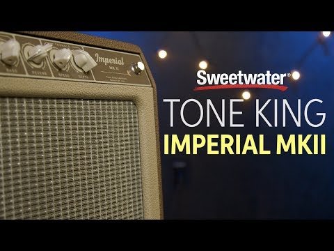 Tone King Imperial MKII Tube Combo Amp Review