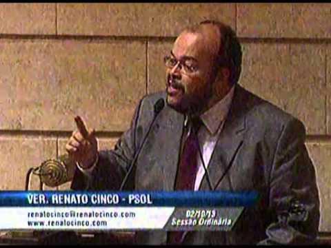 Renato Cinco com nojo da Câmara, PM e Rede Globo