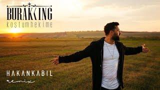 Burak King - Koştum Hekime (Hakan Kabil Remix)